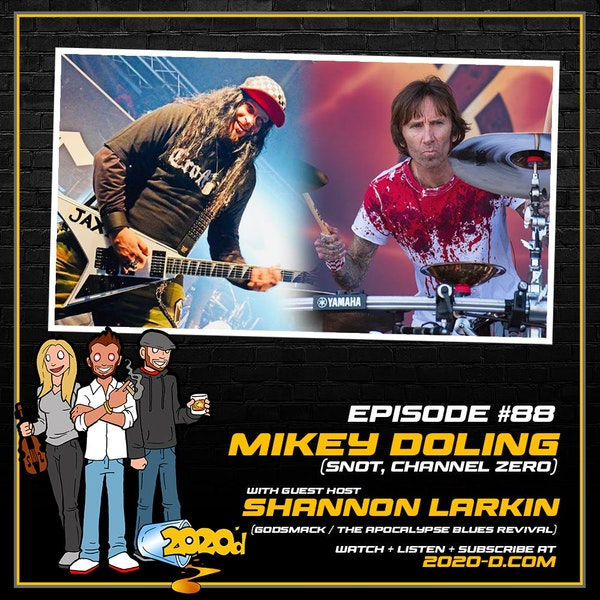 Mikey Doling w/ GUEST HOST Shannon Larkin: Meth is Not the Drug For Me Image