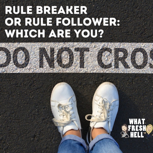 Rule Breaker Or Rule Follower: Which Are You? Image