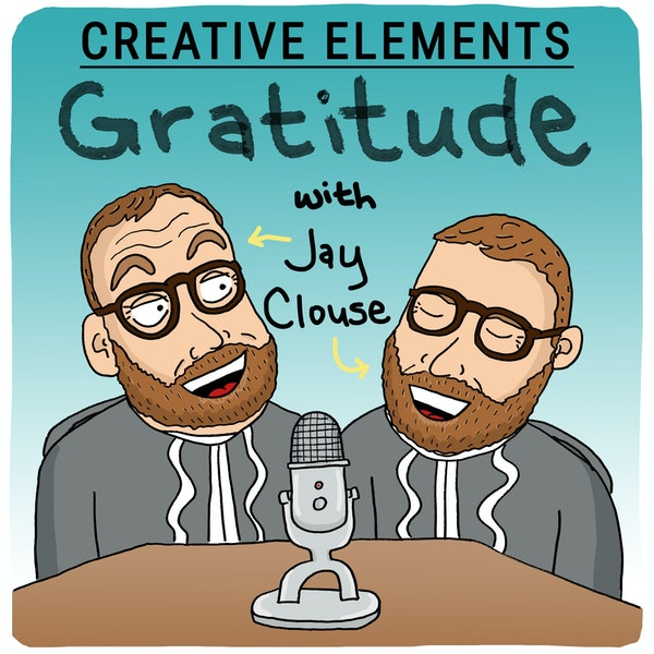 #34: 5 things for creatives to be thankful for