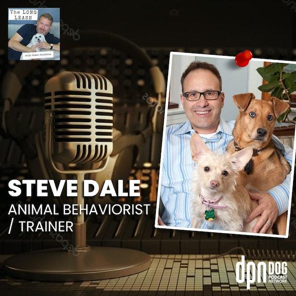 Steve Dale - Animal Behaviorist & Trainer | The Long Leash #17