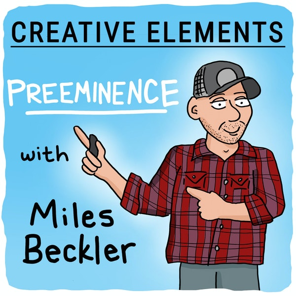#19: Miles Beckler [Preeminence]