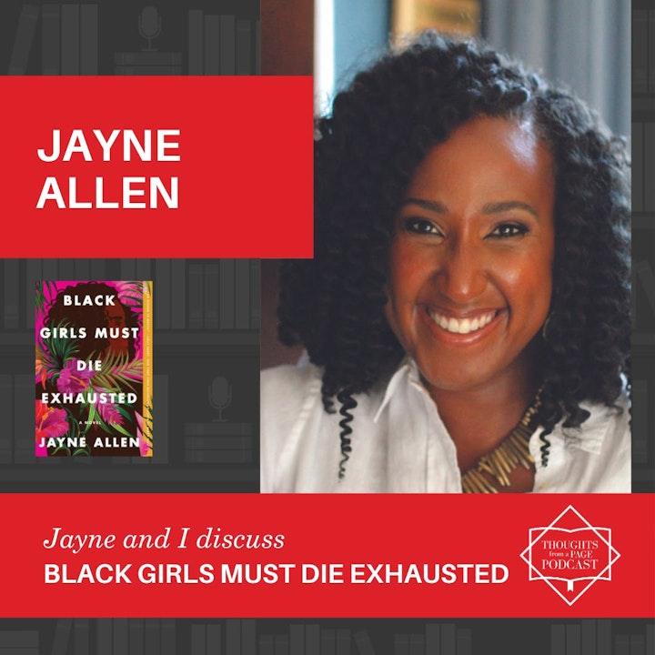 Jayne Allen- BLACK GIRLS MUST DIE EXHAUSTED