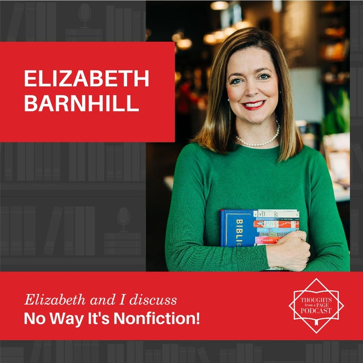 Episode image for Elizabeth Barnhill - No Way It's Nonfiction!