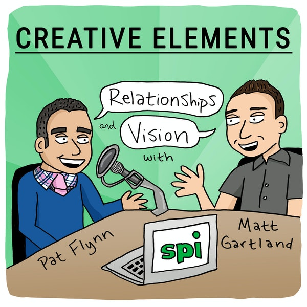#22: Pat Flynn [Relationships] and Matt Gartland [Vision] Image