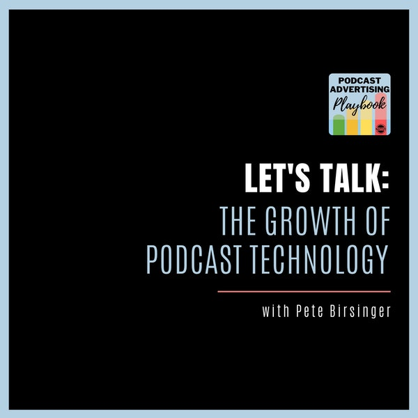 Let's Talk: The Growth In Podcast Technology