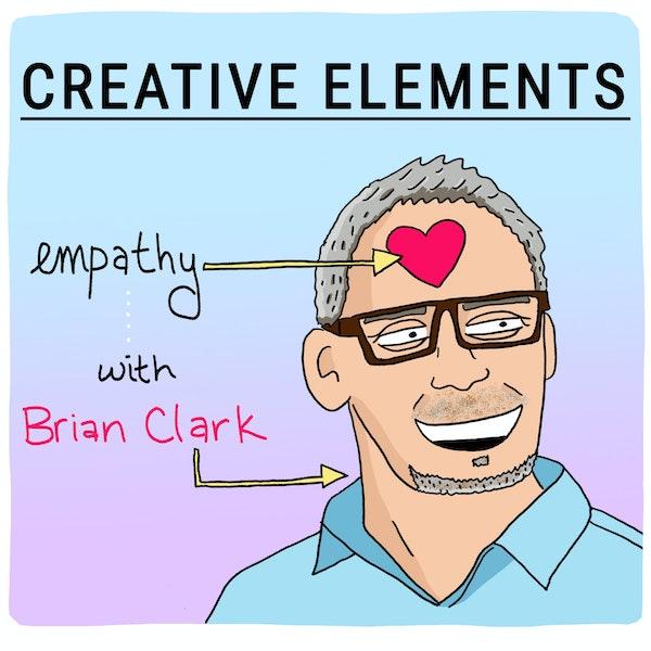 #33: Brian Clark [Empathy]