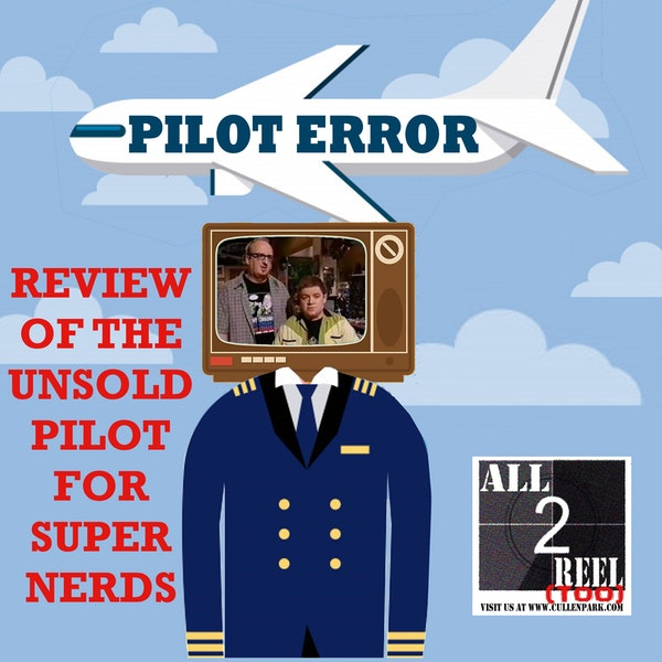 SUPER NERDS (2000) - PILOT ERROR TV REVIEW Image