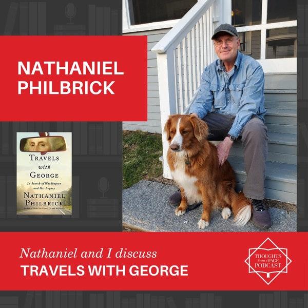 Nathaniel Philbrick - TRAVELS WITH GEORGE