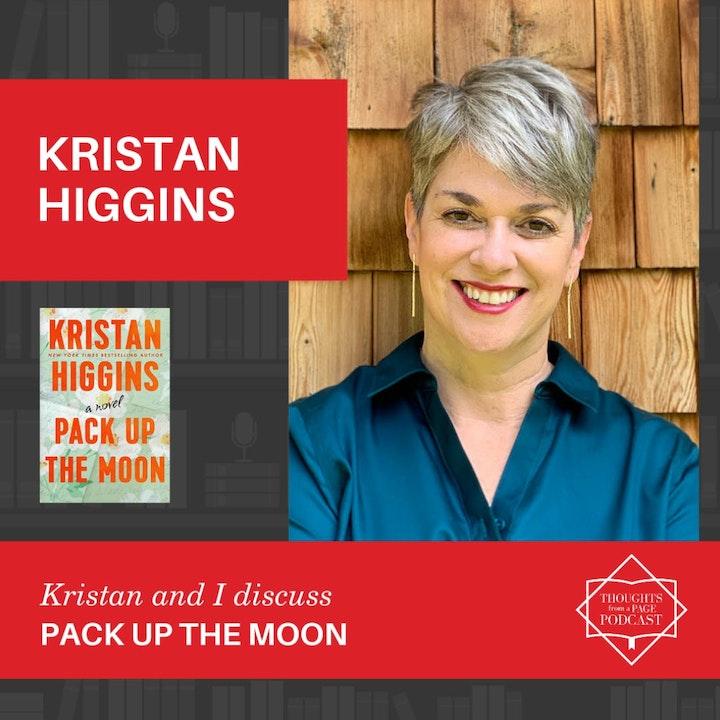 Episode image for Kristan Higgins - PACK UP THE MOON