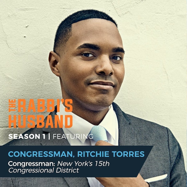 """Congressman Ritchie Torres on Proverbs 18:24 – """"Friendship: Recognizing Divinity in Others"""" - S1E123 Image"""