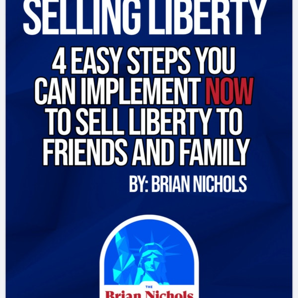242: 4 Easy Steps You Can Take Now To Sell Liberty to Friends and Family Image