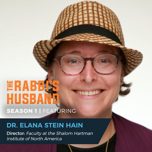 """Dr. Elana Stein Hain on Jeremiah 28 – """"Leadership with a Message of Agency"""" - S1E118 Image"""