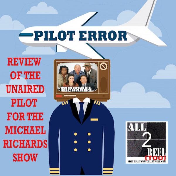 THE MICHAEL RICHARDS SHOW- PILOT ERROR REVIEW Image