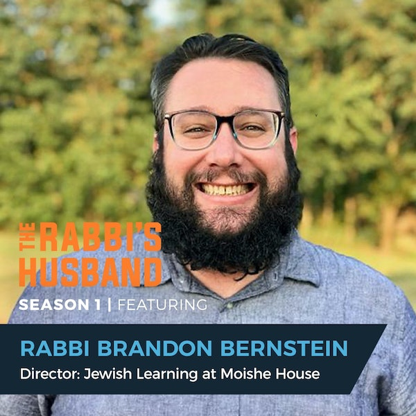 """Rabbi Brandon Bernstein on Genesis 4:1-12 – """"Interpreting the Many Lessons of Cain and Abel"""" - S1E84 Image"""