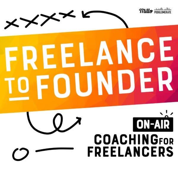 BONUS: Freelance to Founder Image