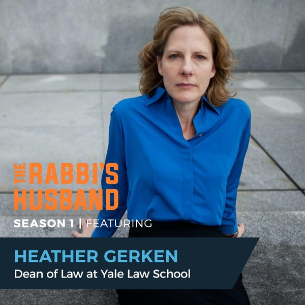 """Heather Gerken on Micah 6:8 – """"The Lawyer's Calling: Justice, Mercy and Humility"""" - S1E77 Image"""