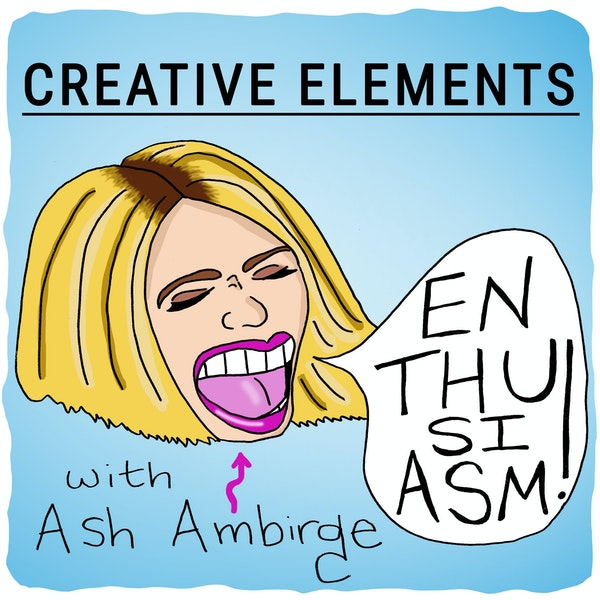 #4: Ash Ambirge [Enthusiasm]