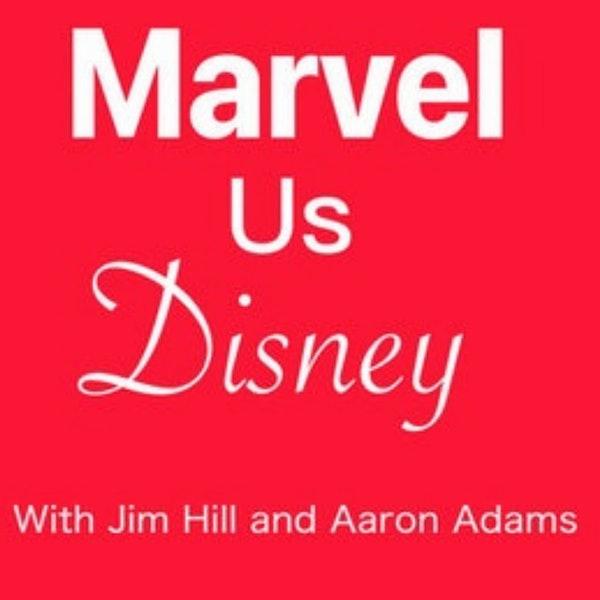 "Marvel Us Disney Episode 92: Get ready for ""Disney's Hotel New York -- The Art of Marvel"""