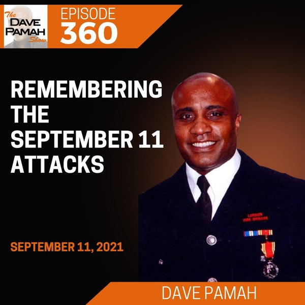 Remembering the September 11 Attacks with Dave Pamah