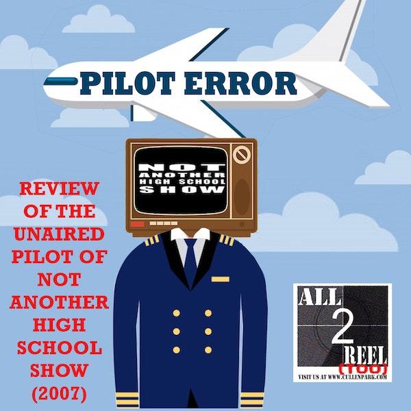 Not Another High School Show (2007) PILOT ERROR TV REVIEW Image