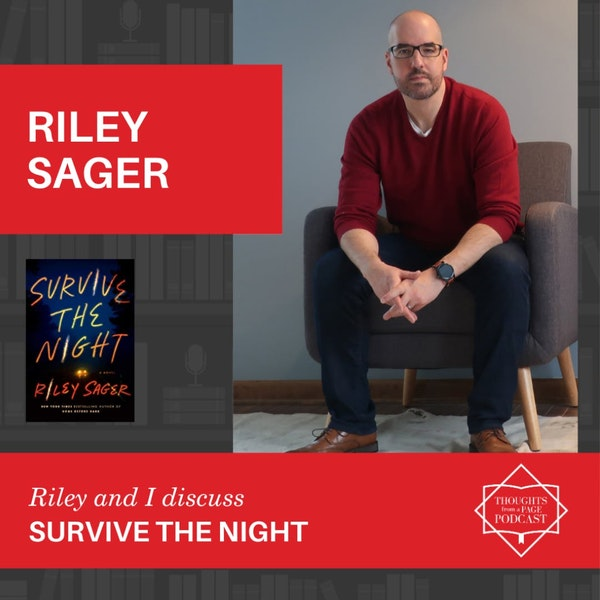 Riley Sager - SURVIVE THE NIGHT