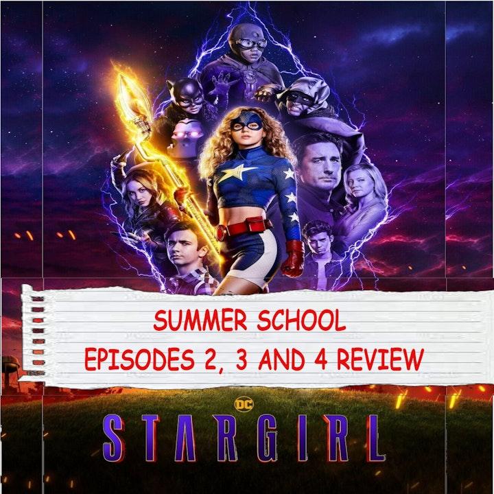 Stargirl SEASON 2 EPISODE 2, 3, and 4 REVIEW