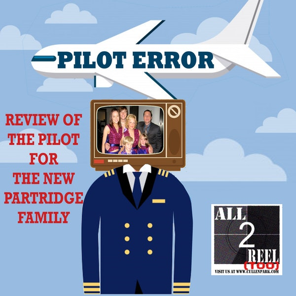 The New Partridge Family  - PILOT ERROR REVIEW Image