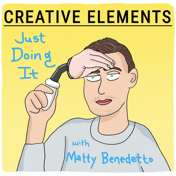#40: Matty Benedetto of Unnecessary Inventions [Just Doing It] Image