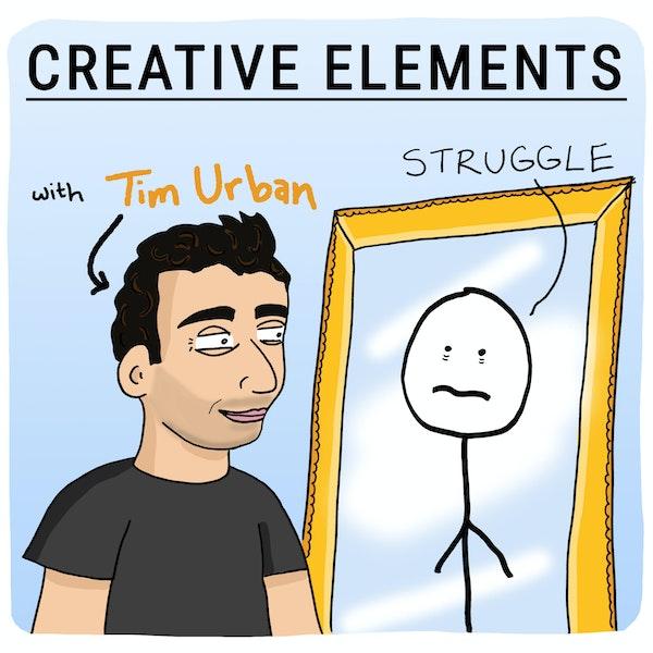 #41: Tim Urban [Struggle] Image