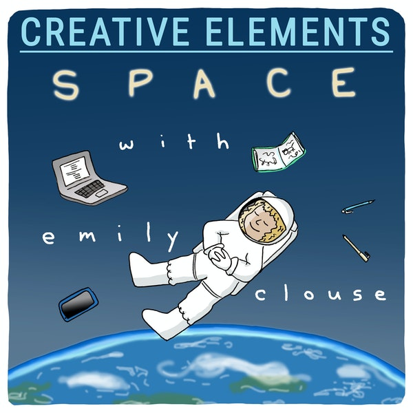 #43: Emily Clouse [Space]