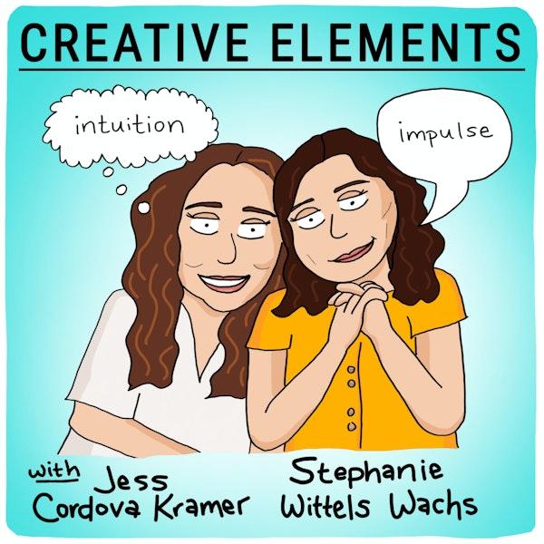 #45: Jess Cordova Kramer [Intuition] and Stephanie Wittels Wachs [Impulse] Image