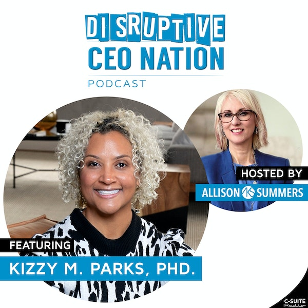 EP 97 Kizzy Parks, PhD, Owner-K. Parks Consulting Image