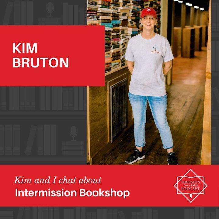 Kim Bruton - Intermission Bookshop