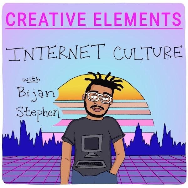 #53: Bijan Stephen [Internet Culture] Image
