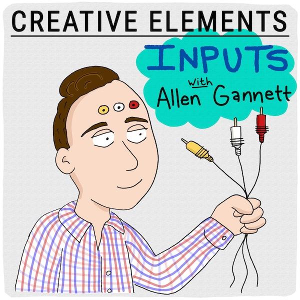 #56: Allen Gannett [Inputs] Image