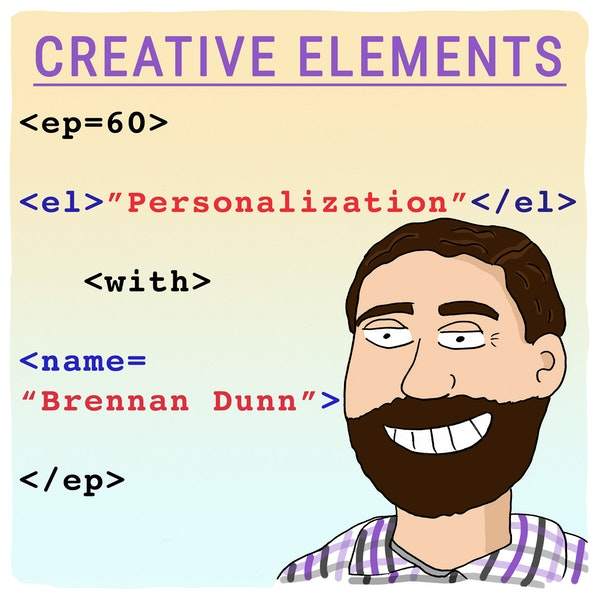 #60: Brennan Dunn [Personalization] Image