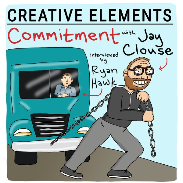 #62: Jay Clouse (interviewed by Ryan Hawk!) [Commitment]