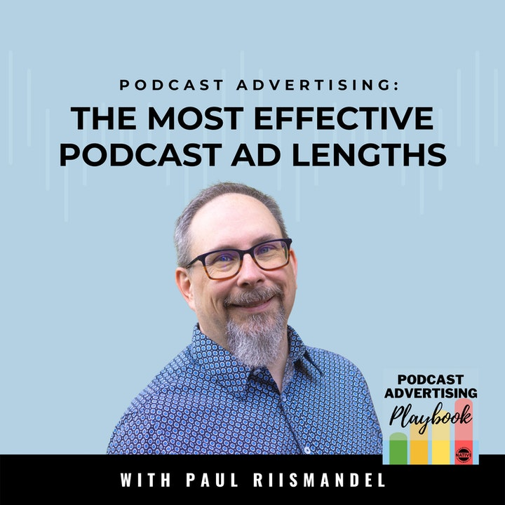 What Podcast Ad Lengths Are The Most Effective?