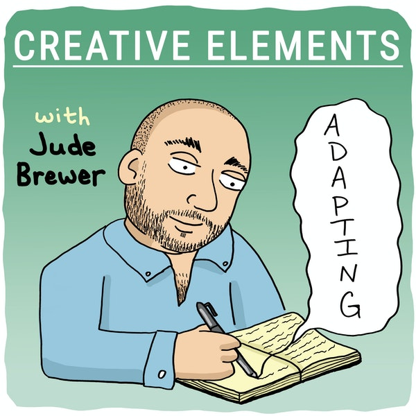 #17: Jude Brewer [Adapting]