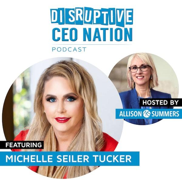 EP 77 Michelle Seiler Tucker Founder and CEO of Seiler Tucker Inc. Image