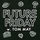Future Friday Album Art