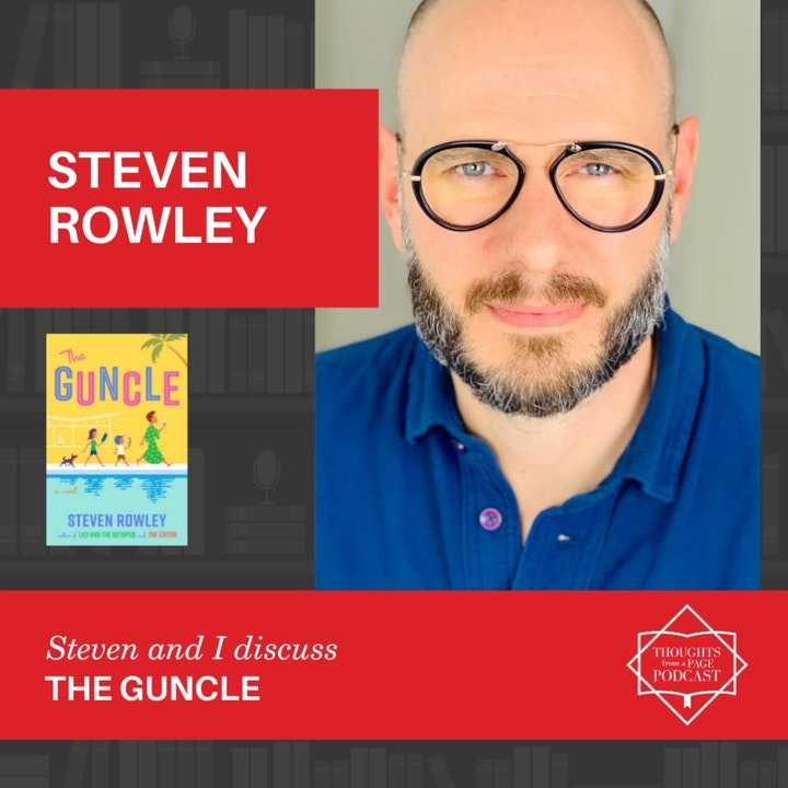 Steven Rowley - THE GUNCLE