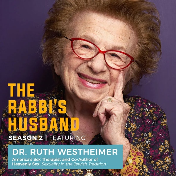 Dr. Ruth Westheimer — From Pain to Pleasure S2 E7 Image
