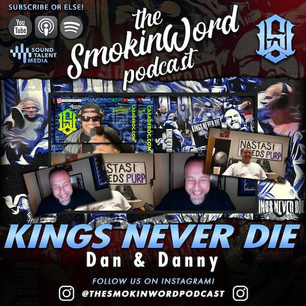 KINGS NEVER DIE - Dan & Danny Image