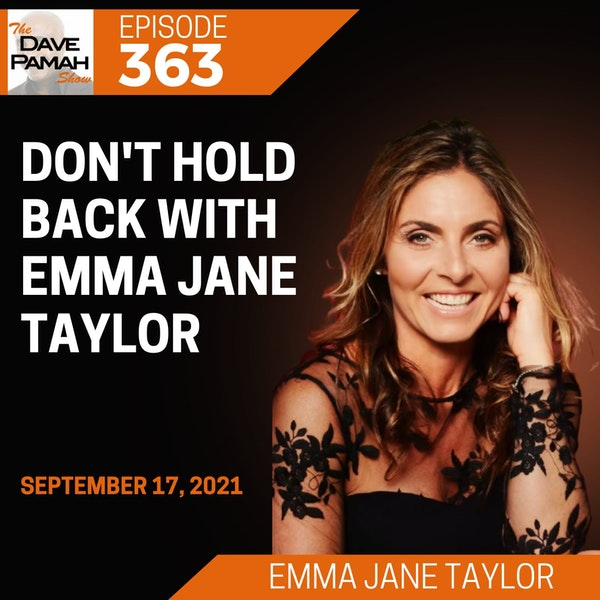 Don't hold back with Emma Jane Taylor
