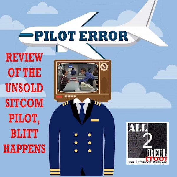 Blitt Happens (2003) - PILOT ERROR TV REVIEW Image