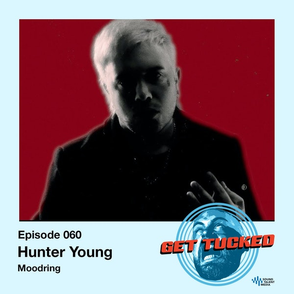 Ep. 60 feat. Hunter Young of Moodring