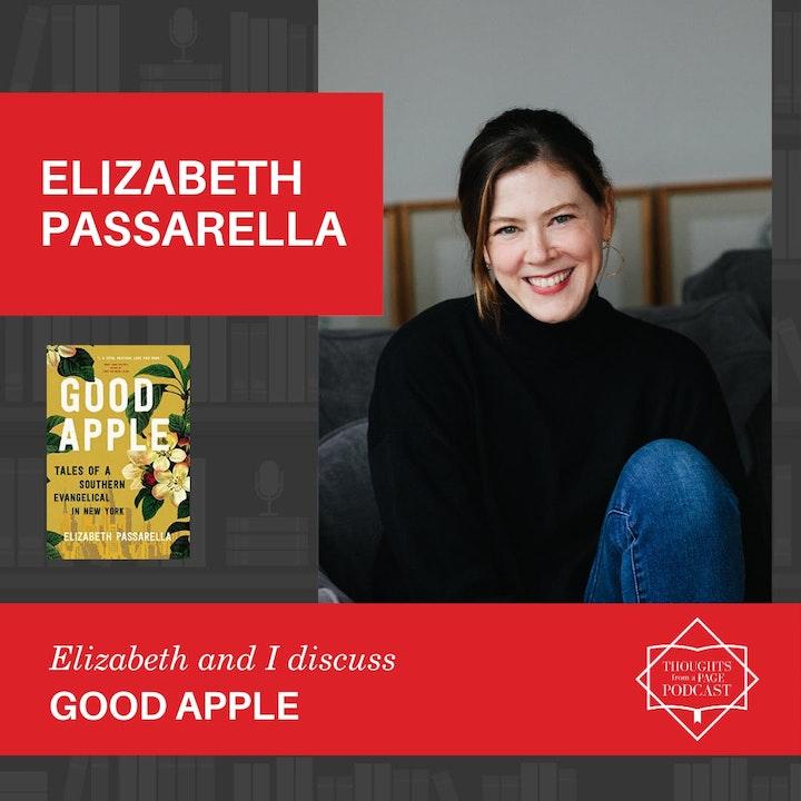 Episode image for Elizabeth Passarella - GOOD APPLE