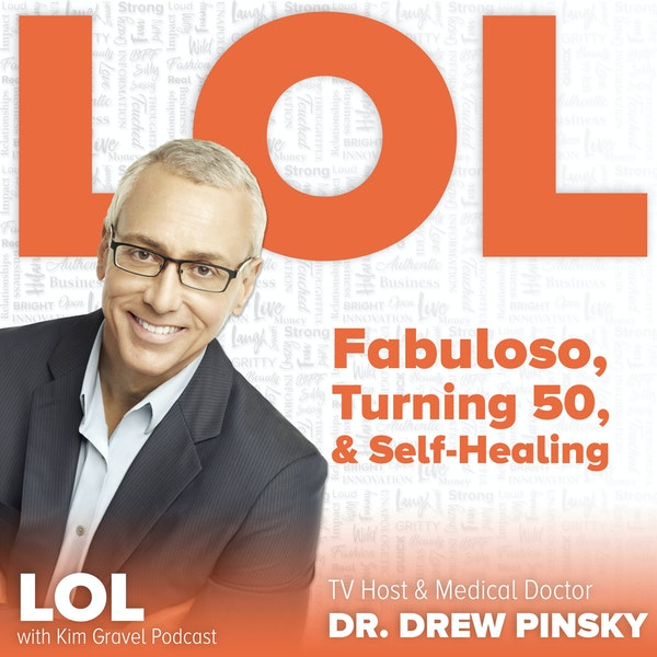 Fabuloso, Turning 50 and Self-Healing with Dr. Drew Image