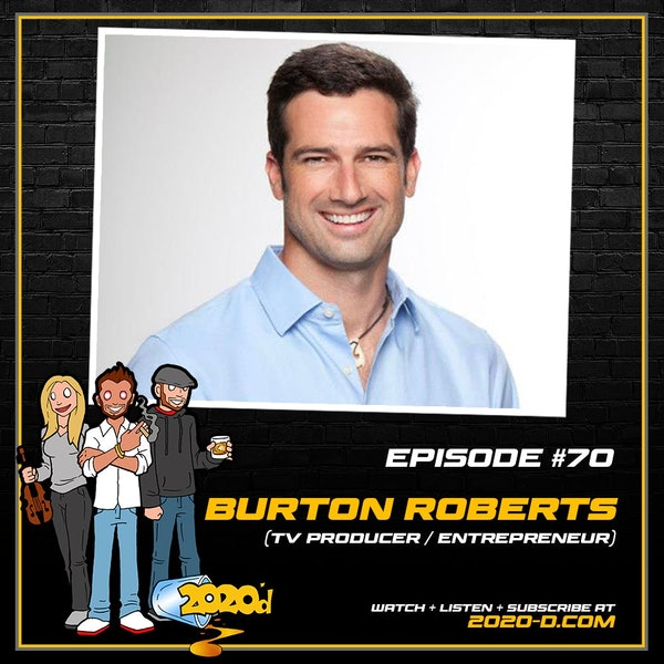 Burton Roberts: We Were Ahead of Our Time and People Thought We Were Crazy Image